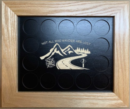 8x10 Poker Chip Display with Oak Frame Black Not All Who Wander