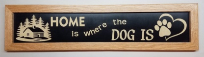 Home is where the Dog is House Sign Framed