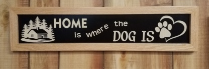 Home is where the Dog is House Sign Framed Wall