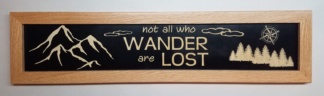 Not All Who Wander are Lost House Sign Framed